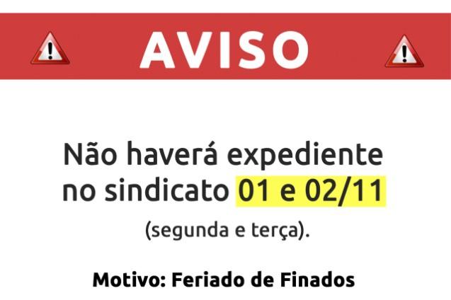 FERIADO - Não haverá expediente 1º e 2 de novembro
